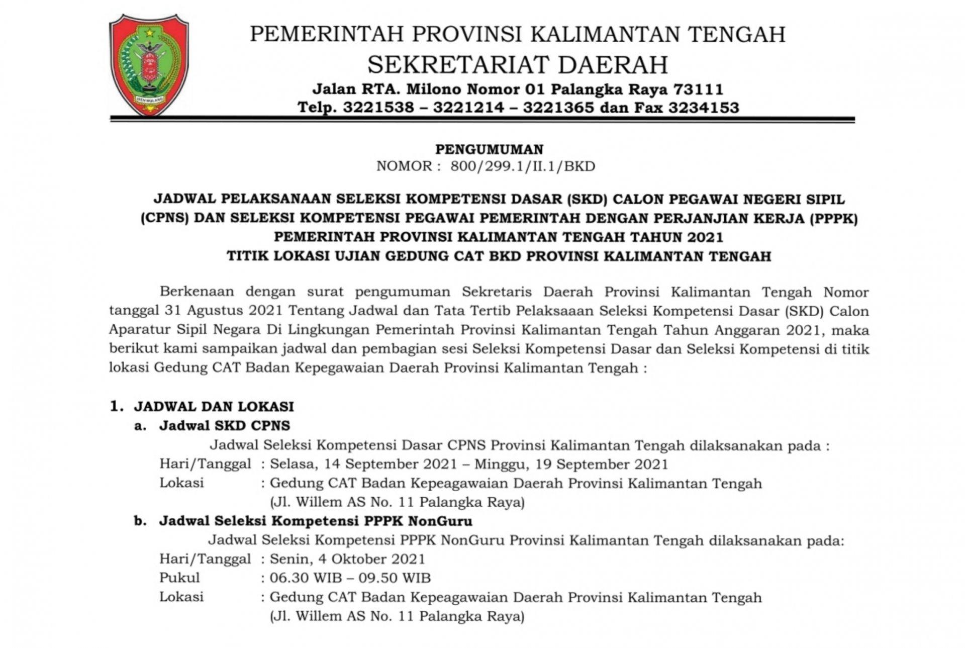 Pengumuman Pelaksanaan SKD CPNS dan Seleksi Kompetensi PPPK NonGuru Pemerintah Provinsi Kalimantan Tengah Tahun 2021