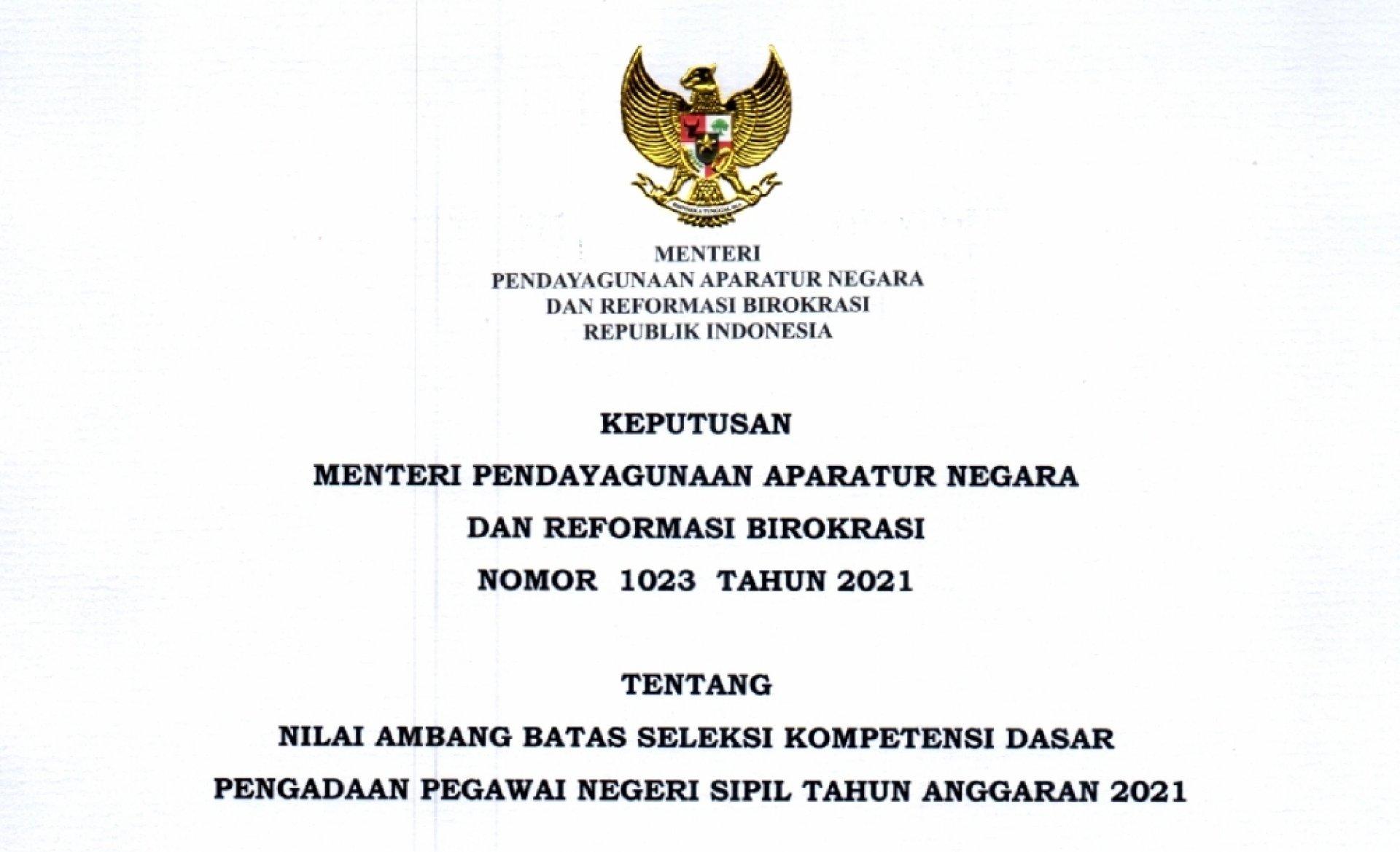 Keputusan Menpan RB Nomor 1023 Tentang Nilai Ambang Batas Seleksi Kompetensi Dasar CPNS Tahun 2021