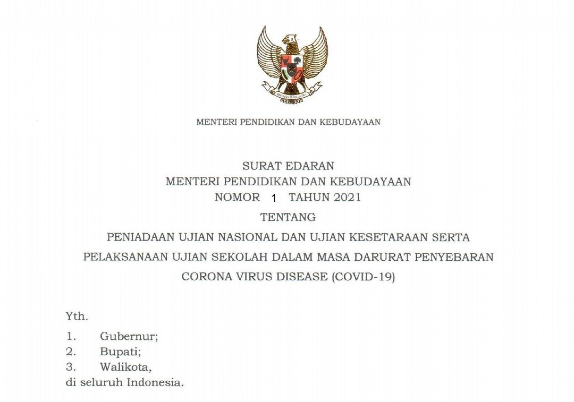 Surat Edaran Mendikbud Nomor 1 Tahun 2021 Tentang Peniadaan UN dan Ujian Kesetaraan