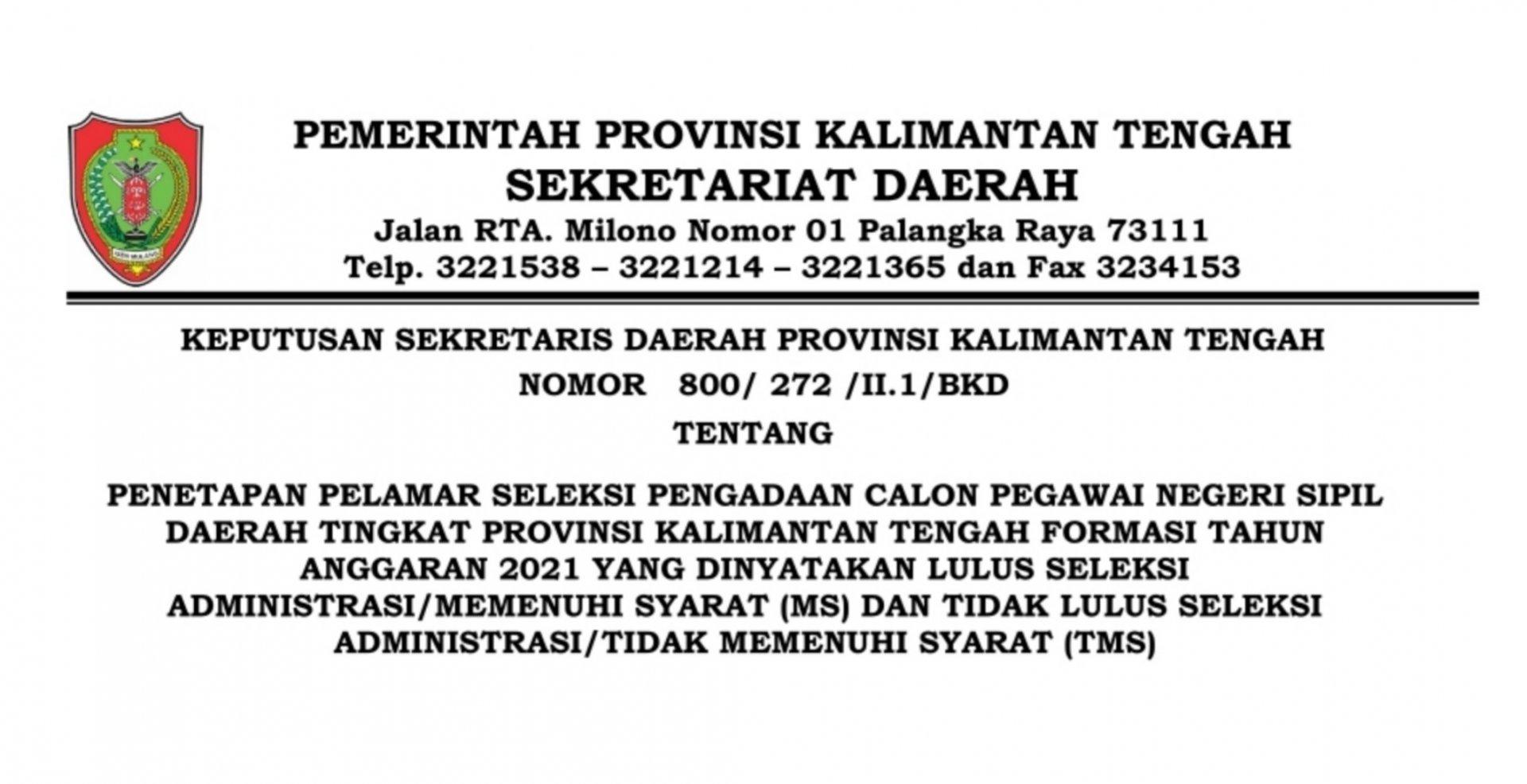 Pengumuman Hasil Seleksi Administrasi Pengadaan CPNS Pemerintah Provinsi Kalimantan Tengah Formasi Tahun 2021