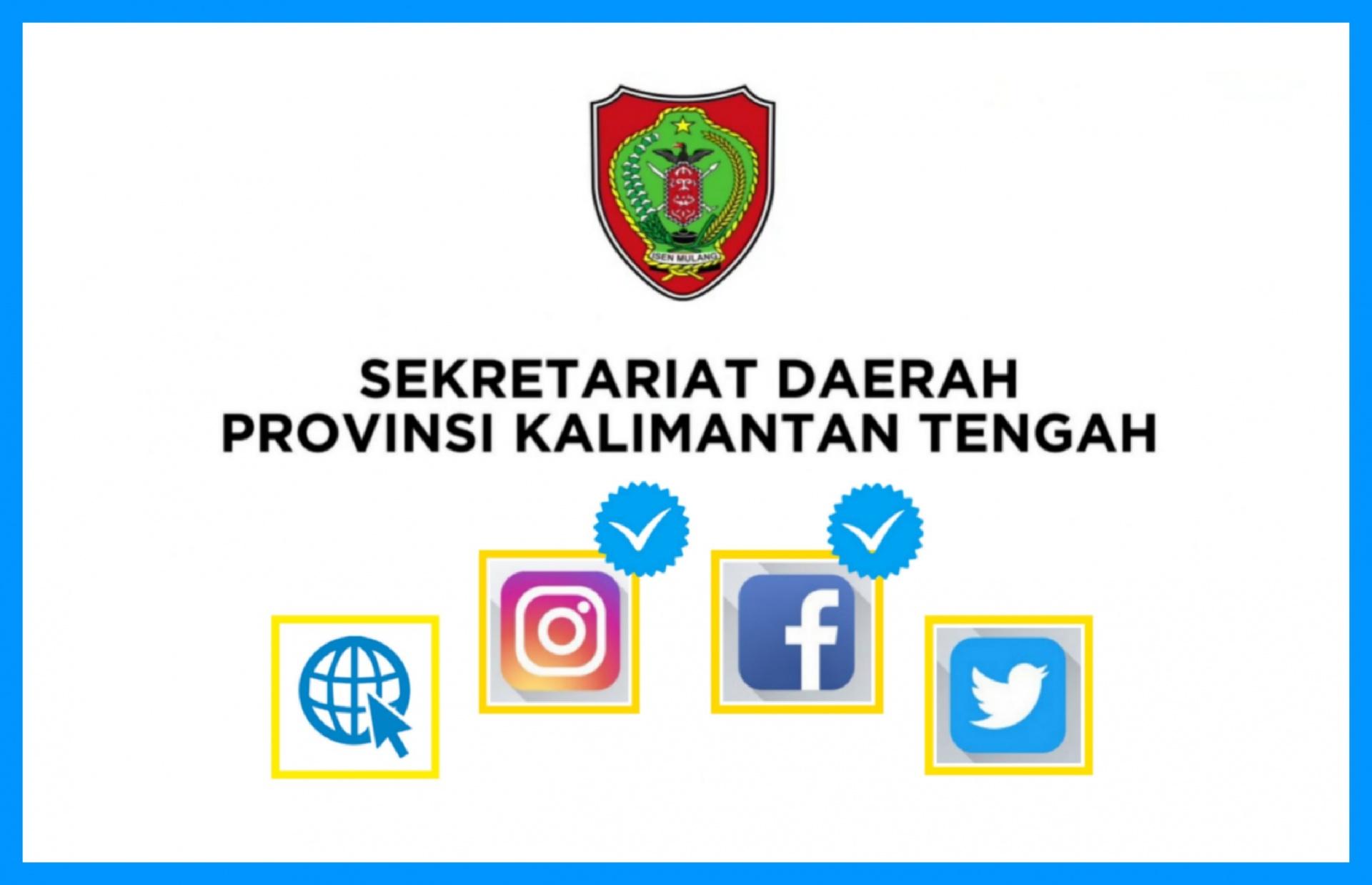 Media Sosial dan Situs Web Resmi Sekretariat Daerah Provinsi Kalimantan Tengah