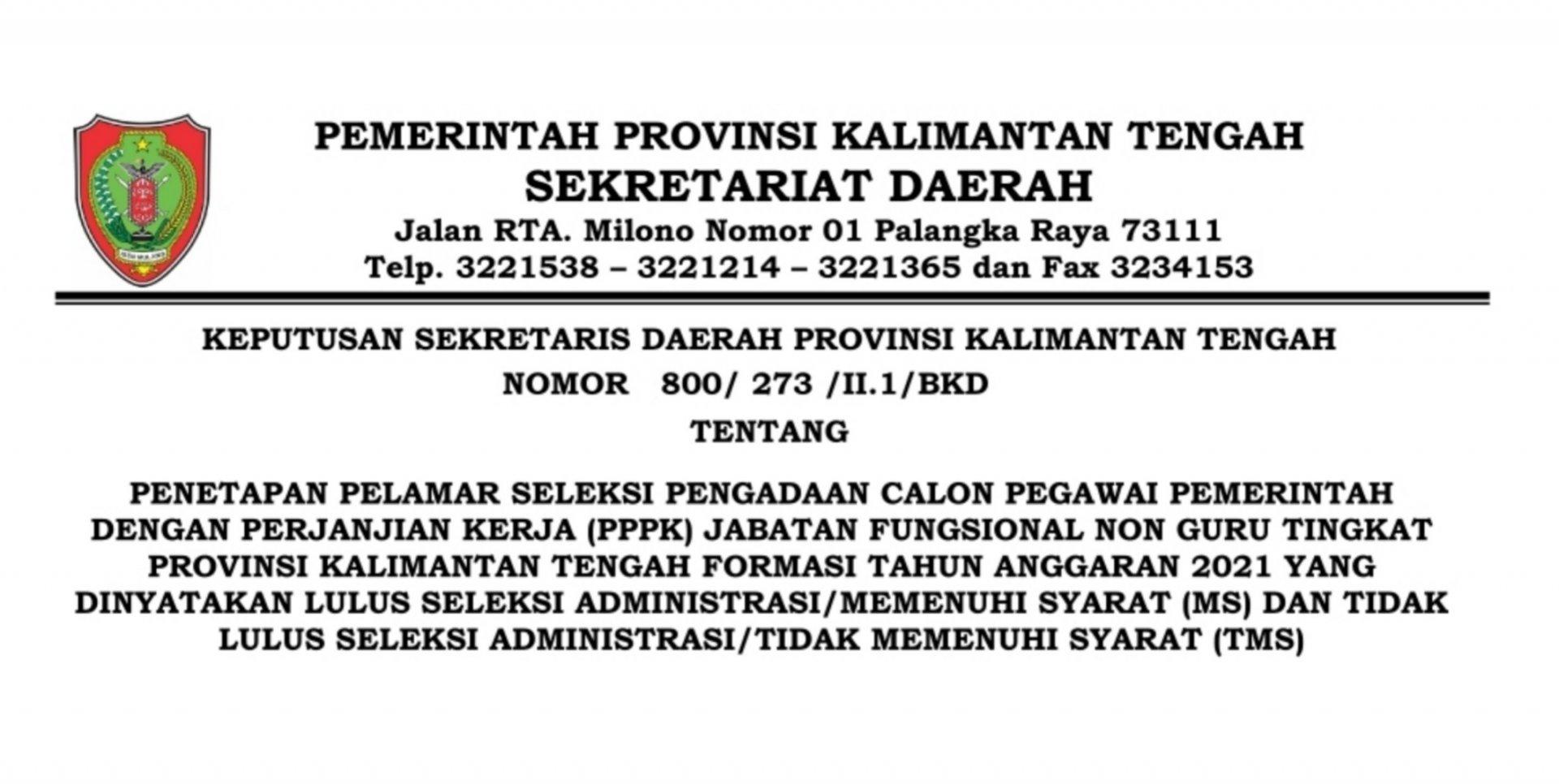Pengumuman Hasil Seleksi Administrasi Pengadaan Calon PPPK Fungsional Non Guru Provinsi Kalimantan Tengah Formasi Tahun 2021